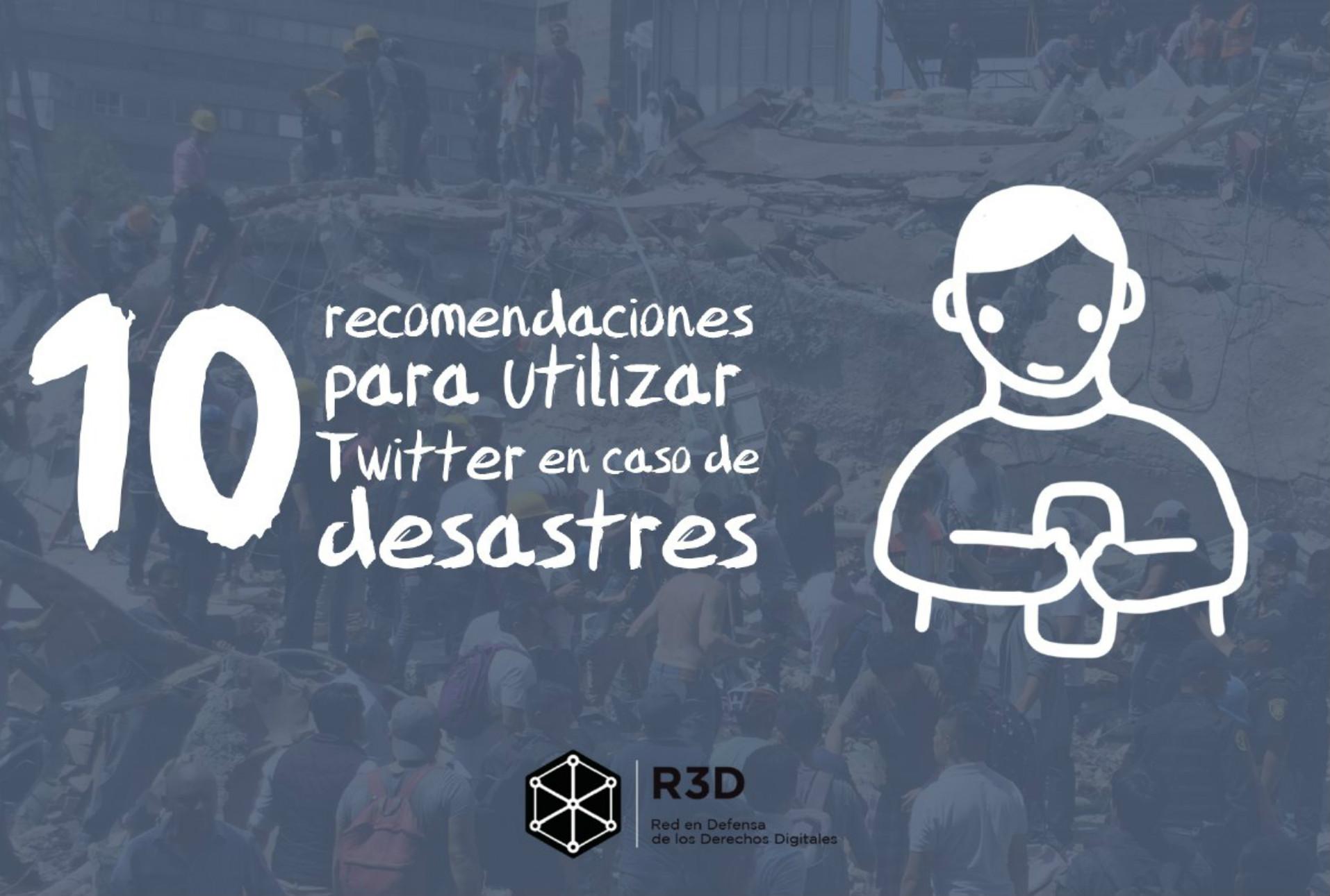 10 recomendaciones para utilizar Twitter en caso de desastres
